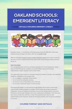 Oakland Schools: Emergent Literacy