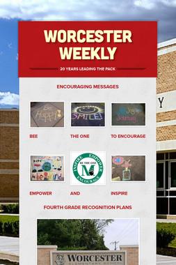 Worcester Weekly