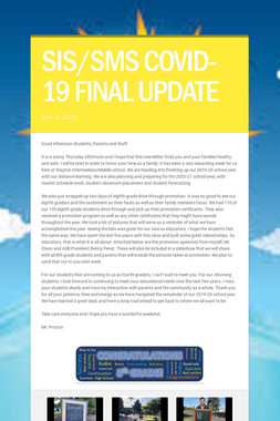 SIS/SMS COVID-19 FINAL UPDATE