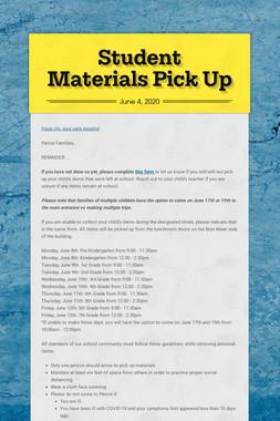 Student Materials Pick Up