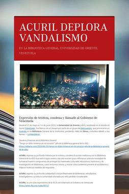 ACURIL DEPLORA VANDALISMO