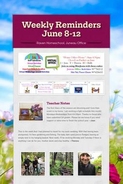 Weekly Reminders June 8-12