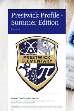 Prestwick Profile - Summer Edition