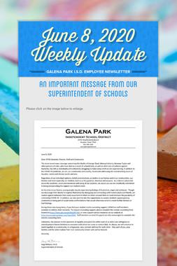 June 8, 2020    Weekly Update
