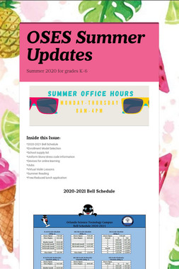 OSES Summer Updates