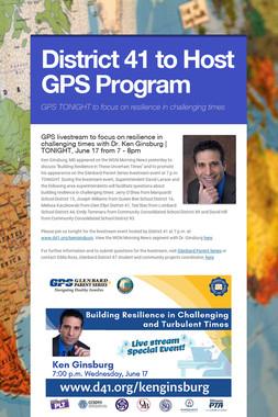District 41 to Host GPS Program