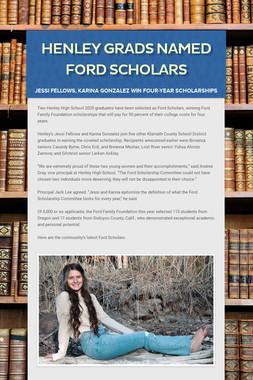 Henley grads named Ford Scholars