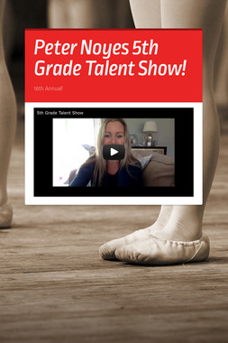 Peter Noyes 5th Grade Talent Show!