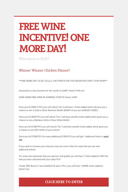 FREE WINE INCENTIVE! ONE MORE DAY!