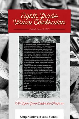 Eighth Grade Virtual Celebration