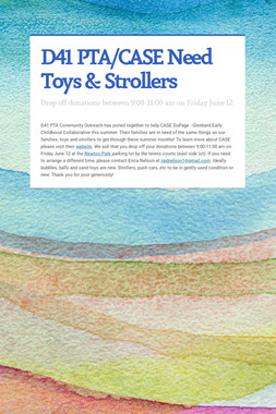 D41 PTA/CASE Need Toys & Strollers