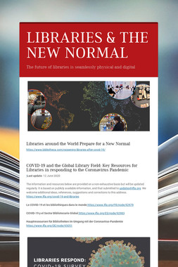 LIBRARIES & THE NEW NORMAL