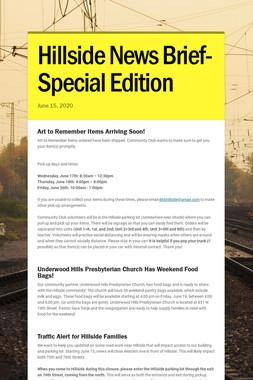 Hillside News Brief-Special Edition