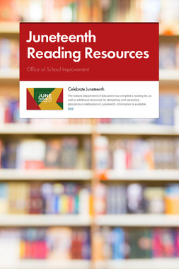 Juneteenth Reading Resources