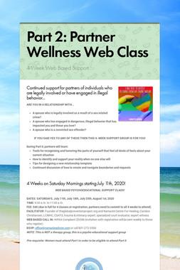 Part 2: Partner Wellness Web Class