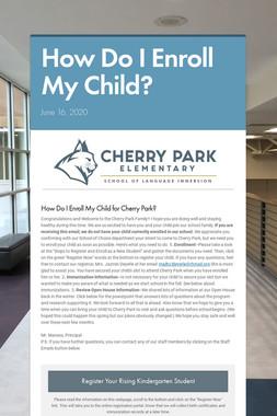How Do I Enroll My Child?