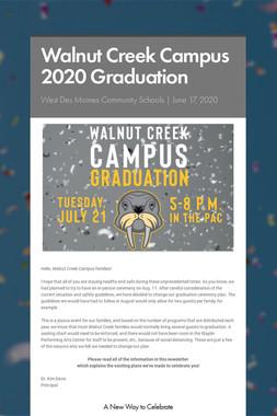 Walnut Creek Campus 2020 Graduation