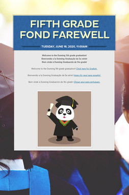FIFTH GRADE FOND FAREWELL