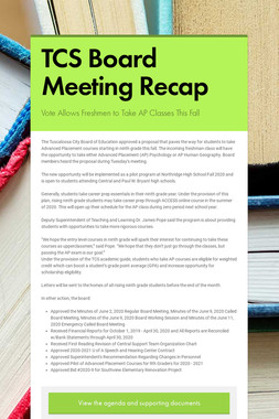 TCS Board Meeting Recap