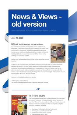 News & Views - old version
