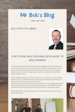 Mr Bob's Blog