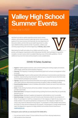 Valley High School Summer Events