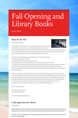 Fall Opening and Library Books