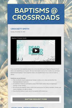 Baptisms @ Crossroads