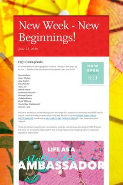 New Week - New Beginnings!