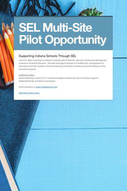 SEL Multi-Site Pilot Opportunity