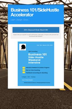 Business 101/SideHustle Accelerator