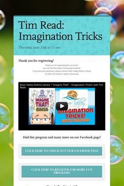 Tim Read: Imagination Tricks