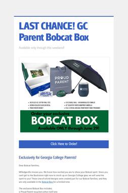 LAST CHANCE! GC Parent Bobcat Box