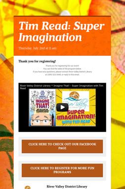 Tim Read: Super Imagination