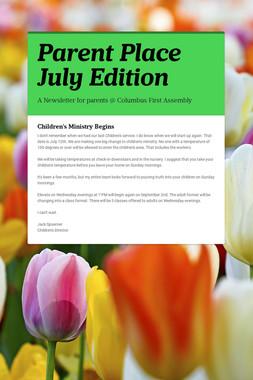 Parent Place July Edition