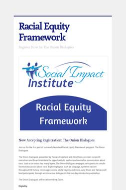 Racial Equity Framework
