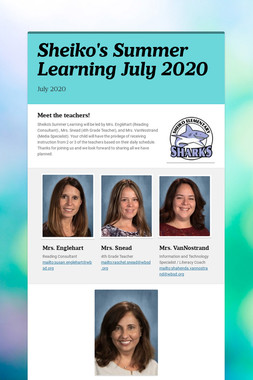 Sheiko's Summer Learning July 2020