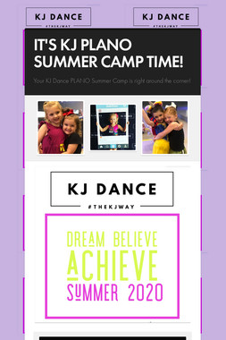 IT'S KJ PLANO SUMMER CAMP TIME!