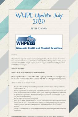 WHPE  Update July 2020