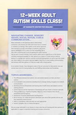 12-Week Adult Autism Skills Class!
