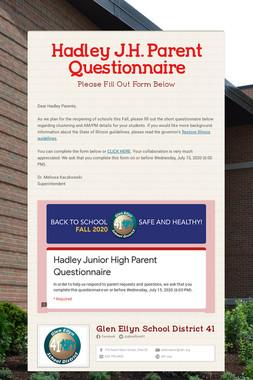Hadley J.H. Parent Questionnaire