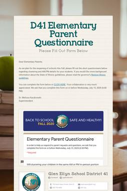 D41 Elementary Parent Questionnaire