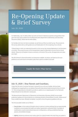Re-Opening Update & Brief Survey