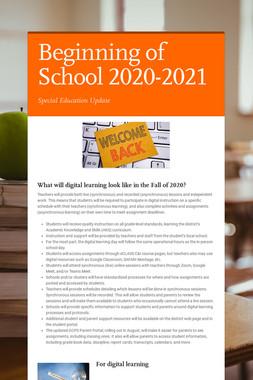 Beginning of School 2020-2021