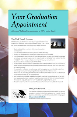 Your Graduation Appointment