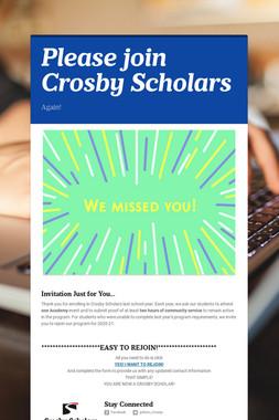 Please join Crosby Scholars