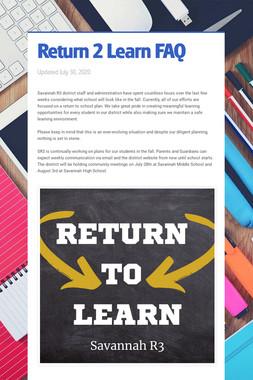 Return 2 Learn FAQ
