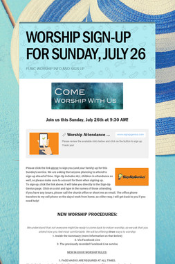 WORSHIP SIGN-UP FOR SUNDAY, JULY 26