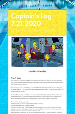 Captain's Log 7.21.2020