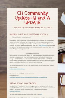 CH Community Update--Q and A UPDATE